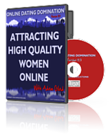 Attracting High Quality Women Online